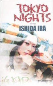 Tokyo nights = Ikebukuro West Gate Park : romanzo / Ishida Ira ; traduzione dal giapponese di Naomi Visconti