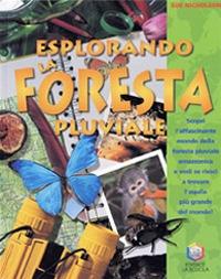 Esplorando la foresta pluviale