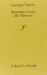 Benedetto Croce alla Minerva