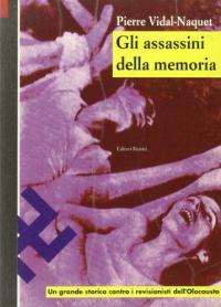Gli assassini della memoria