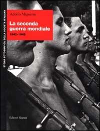 La seconda guerra mondiale 1940-1945