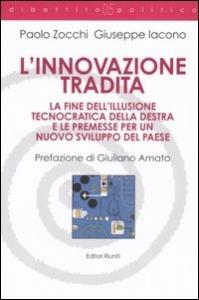 L' innovazione tradita