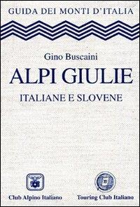 Alpi Giulie / Gino Buscaini