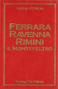 Ferrara, Ravenna, Rimini e Montefeltro