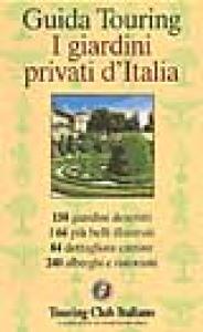 I giardini privati d'Italia