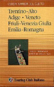 2: Trentino-Alto Adige, Veneto, Friuli-Venezia Giulia, Emilia-Romagna