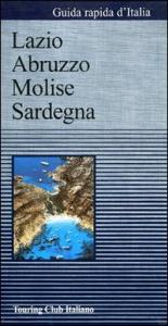 [Vol.] 4: Lazio, Abruzzo, Molise, Sardegna