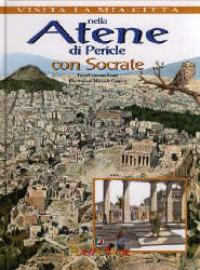 Nella Atene di Pericle con Socrate