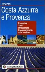 Costa Azzurra e Provenza