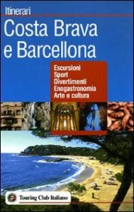 Costa Brava e Barcellona