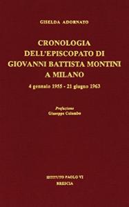 Cronologia dell'episcopato di Giovanni Battista Montini a Milano