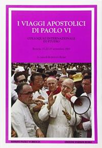I viaggi apostolici di Paolo VI