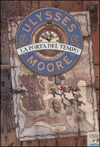 La porta del tempo / Ulysses Moore