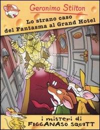 Lo strano caso del fantasma al Grand hotel