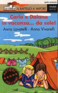 Carla e Daiana in vacanza... da sole! / Anna Lavatelli, Anna Vivarelli ; illustrazioni di Maria Mantovani