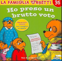 Ho preso un brutto voto / Stan e Jan Berenstain