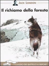 Il richiamo della foresta / Jack London ; illustrazioni di Philippe Munch