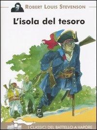 L'isola del tesoro / Robert Louis Stevenson ; illustrazioni di François Place