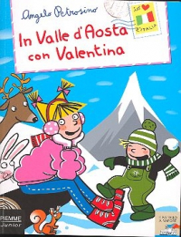 In Valle d'Aosta con Valentina