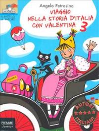 Viaggio nella storia d'Italia con Valentina 3