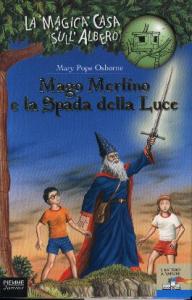 Mago Merlino e la spada della luce