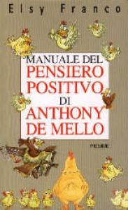 Manuale del pensiero positivo di Anthony de Mello