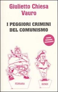 I peggiori crimini del comunismo