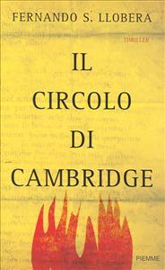 Il circolo di Cambridge / Fernando S. Llobera ; traduzione di Leopoldo Carra