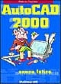AutoCAD 2000 senza fatica