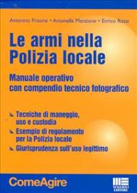 Le armi nella polizia locale