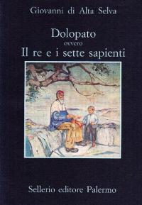 Dolopato, ovvero, Il re e i sette sapienti
