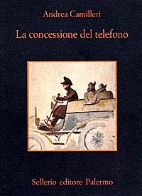 La concessione del telefono / Andrea Camilleri