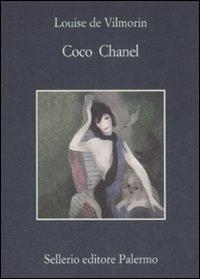 Coco Chanel / Louise de Vilmorin ; a cura di Patrick Mauriès ; con la collaborazione di Martina Cardelli ; traduzione di Maria Delogu