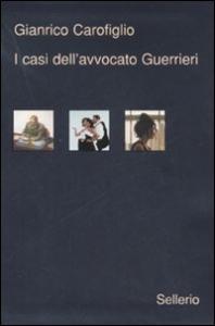 I casi dell'avvocato Guerrieri