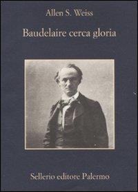 Baudelaire cerca gloria