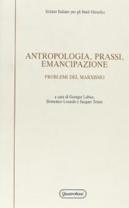 Antropologia, prassi, emancipazione