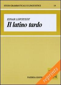 Il latino tardo
