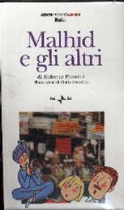 Malhid e gli altri / di Roberto Piumini ; illustrazioni di Giulia Orecchia