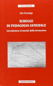 Schegge di pedagogia generale