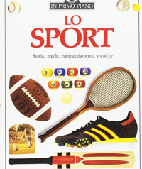 Lo sport / testo di Tim Hammond