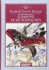 Il barone di Münchhausen / Rudolf Erich Raspe