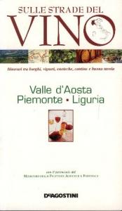 Valle d'Aosta, Piemonte, Liguria