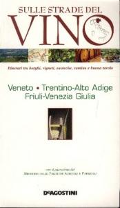 Veneto, Trentino-Alto Adige, Friuli-Venezia Giulia
