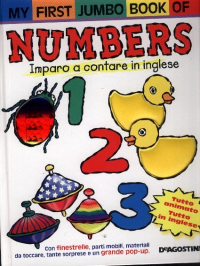 My first jumbo book of numbers : imparo a contare in inglese