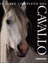 Il libro completo del cavallo