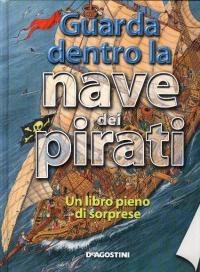 Guarda dentro la nave dei pirati
