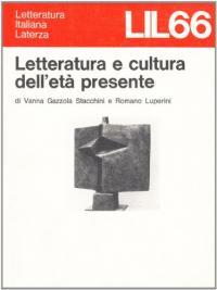 Letteratura e cultura dell' età presente