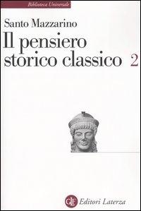 Il pensiero storico classico / Santo Mazzarino. 2