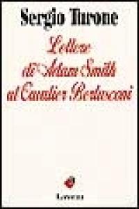 Lettere di Adam Smith al cavalier Berlusconi