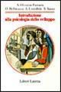 Introduzione alla psicologia dello sviluppo / Anna Oliverio Ferraris ... [et al.]
